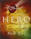Rhonda Byrne - Hero (Book)